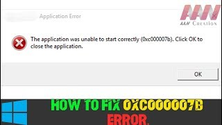 How to Fix (0xc000007b) Error easily for All Works on Windows (Solved) 100% Work(Games & Apps)