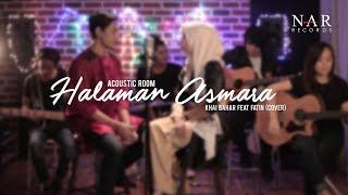 Khai Bahar & Fatin Husna - Halaman Asmara (Cover)