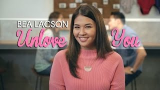 Bea Lacson — Unlove You [Official Music Video with Lyrics]