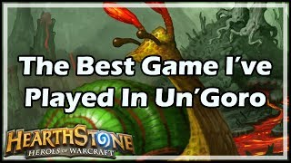 [Hearthstone] The Best Game I've Played In Un'Goro