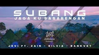 SUBANG JAGA KU SASARENGAN - Jevi Elgifari Ft.  Zain Fasya -  Silvia Zein -  Bankvet