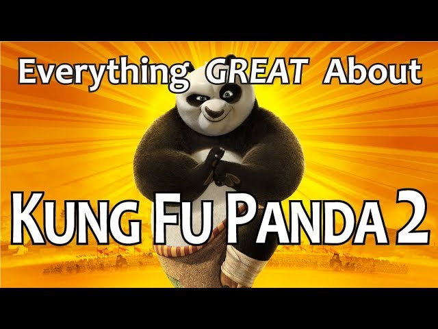 Everything GREAT About Kung Fu Panda 2!