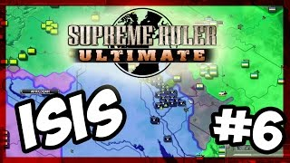 RIP TURKEY | Supreme Ruler Ultimate - ISIS - E.6