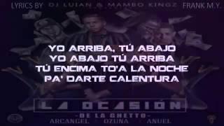 De La Ghetto Ft  Arcangel, Ozuna Y Anuel AA   La Ocasion Lyrics Letra