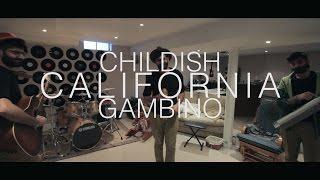 Childish Gambino - California (Multitrack Cover + Lyrics)