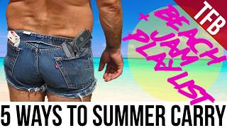 Five Summer Concealed Pistol Carry Methods + Beach Jam Playlist