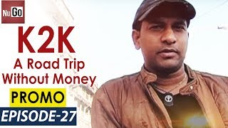 kanyakumari to kashmir  a road trip without money  epi 27 promo  the tales of an epic traveller