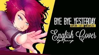 Bye Bye YESTERDAY • english ver. by Jenny