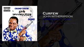 Champ Gavin - John Witherspoon ft. OGMG