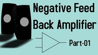 negative feedback amplifier ||bangla|| part1