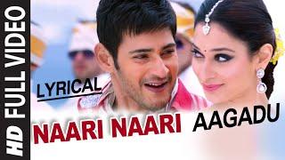 OFFICIAL Naari Naari Video Song with Lyrics || Aagadu || Super Star Mahesh Babu, Tamannaah