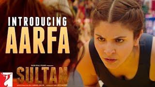 Sultan Teaser 2 | Introducing Aarfa | Salman Khan | Anushka Sharma
