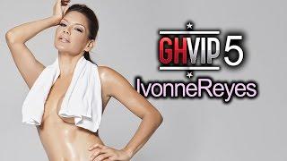 Ivonne Reyes GH VIP 5 (2017) Videos Sexys 2 [Videos]