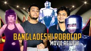 Bangladeshi Robocop Movie review - Almost Oscars
