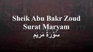 Surat Maryam by Sheik Abu Bakr Zoud (1-15) HD