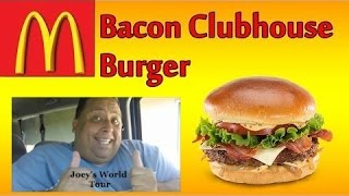 McDonald's®  Bacon Clubhouse Burger REVIEW!