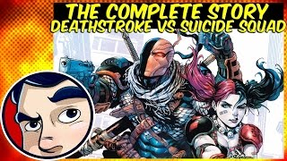 Deathstroke Vs The Suicide Squad - Complete Story