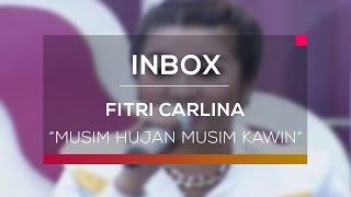 Fitri Carlina - Musim Hujan Musim Kawin (Live on Inbox)