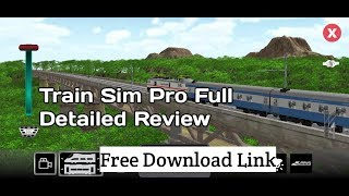 Train Sim pro full Detailed Review||Free download link||Hindi Audio)