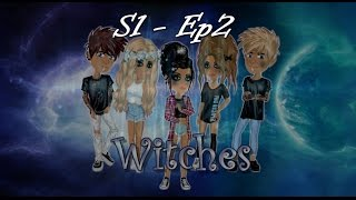 ➰Witches➰ S1 - Ep 2