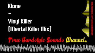 Klone - Vinyl Killer (Mental Killer Mix)