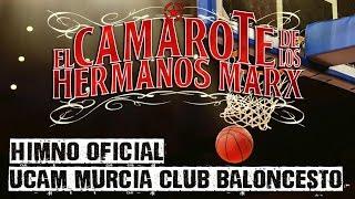 EL CAMAROTE de los HERMANOS MARX | Himno Oficial de UCAM Murcia Club Baloncesto