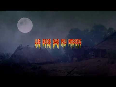 Xxx Mp4 Lub Roob Dab Poj Ntxoog Scary Story 5 21 19 3gp Sex