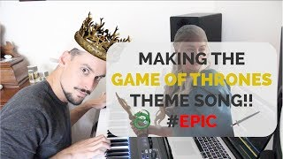 MAKING THE GAME OF THRONES THEME SONG ON LOGIC PRO  [EPIC]