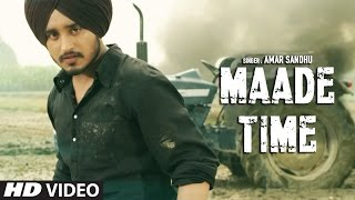 Latest Punjabi Songs 2016 | Maade Time | Amar Sandhu | Lil Daku | New Punjabi Songs | T-Series