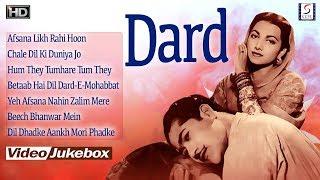 Dard Songs Jukebox - Suraiya, Munawar Sultana, Nusrat - HD - B&W