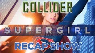 Supergirl Recap & Review - Season 1 Episode 7