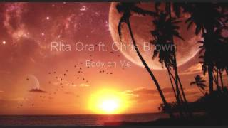 [1 Hour] Rita Ora - Body On Me ft.Chris Brown