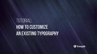 How to customize an existing typography in Illustrator | Freepik