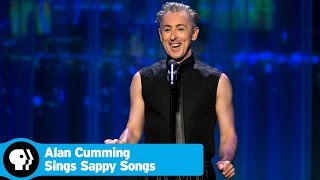 """ALAN CUMMING SINGS SAPPY SONGS 