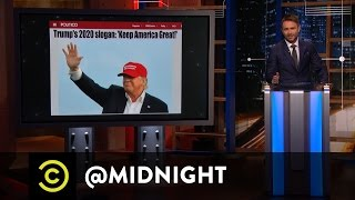 """Donald Trump Plans to """"Keep America Great"""" - @midnight with Chris Hardwick"""