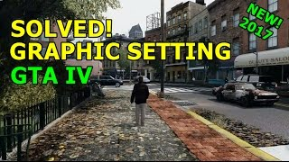 [SOLVED] 2017! FIX CAN'T CHANGE GRAPHIC SETTING  GTA IV/EFLC