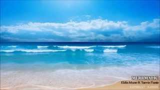 Meri Malic - Eldiz Mune (ft. Tarvin Tunie)