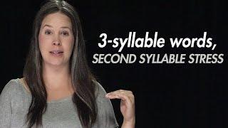 English Stress:  3-syllable Words