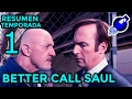 ⏩ BETTER CALL SAUL – 1ª Temporada - Resumen en 3 minutos