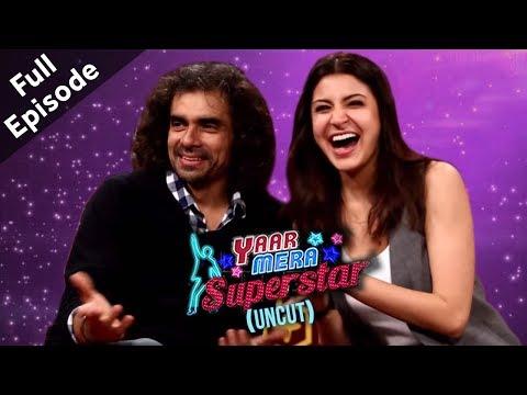 Xxx Mp4 Anushka Sharma Imtiaz Ali Jab Harry Met Sejal Yaar Mera Superstar 2 3gp Sex