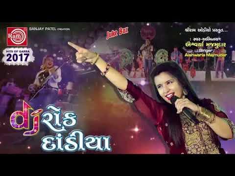 Xxx Mp4 Dj Rock Dandiya Full Gujarati Nonstop Garba 2015 Aishwarya Majmuda Editing By SAM PATEL 3gp Sex