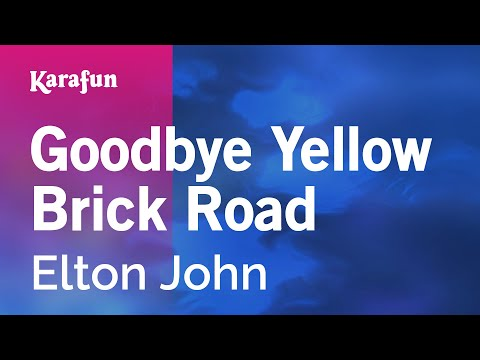 Karaoke Goodbye Yellow Brick Road - Elton John *