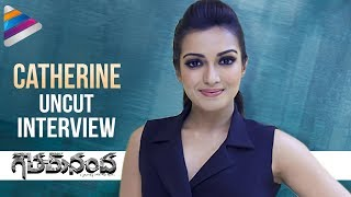 Catherine Tresa Reveals Annoying Habits of Gopichand | Funny Uncut Interview | #GouthamNanda