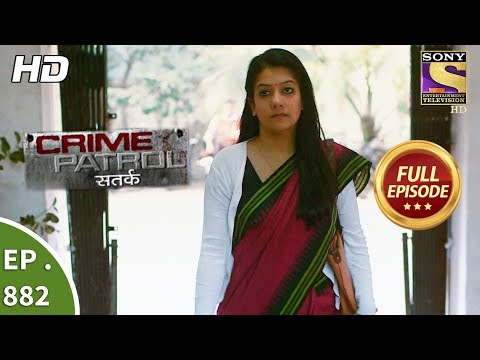 Xxx Mp4 Crime Patrol Ep 882 Full Episode 30th December 2017 3gp Sex