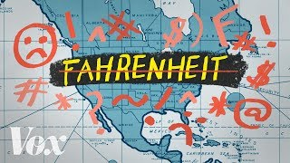 Why America still uses Fahrenheit