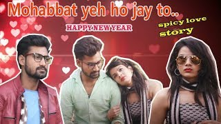 Mohabbat Yeh Ho Jay To | Spicy Love Story  | Double Doze Of Love & Humor | RJ Rajput Latest Video