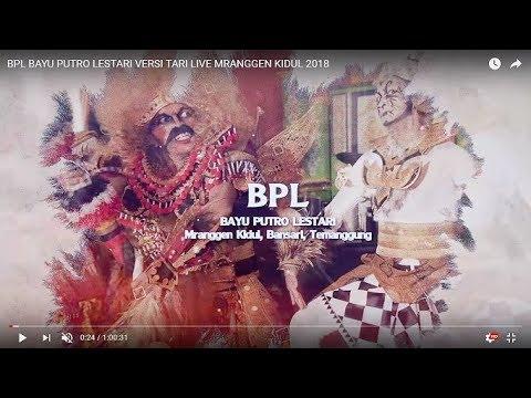 Xxx Mp4 BPL BAYU PUTRO LESTARI VERSI TARI LIVE MRANGGEN KIDUL 2018 3gp Sex