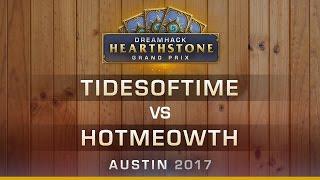 HS - TidesofTime vs HotMEOWTH - Round 6 - Hearthstone Grand Prix DreamHack Austin 2017