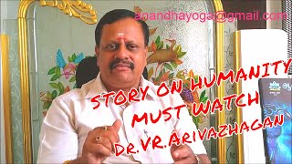 Heart Melting TAMIL STORY MUST WATCH (Humanity) by Dr.VR.Arivazhagan