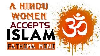 A Hindu Girl Accepts ISLAM | Fathima Mini | Vilakkumadam c/o Niche of Truth